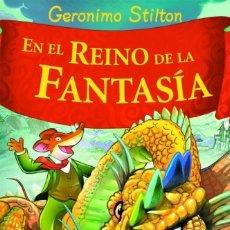 Libros: EN EL REINO DE LA FANTASÍA - GERONIMO STILTON. Lote 278417453