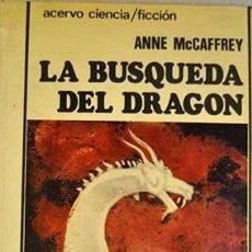 Libros: LA BÚSQUEDA DEL DRAGÓN - ANNE MCCAFFREY. Lote 278417543
