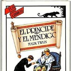 Libros: EL PRÍNCIPE Y EL MENDIGO - MARK TWAIN. Lote 278417563