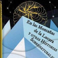 Libros: EN LAS MONTAÑAS DE LA LOCURA Y OTRAS HISTORIAS SOBRENATURALES - H. P. LOVECRAFT. Lote 278417643