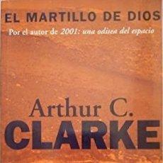 Libros: EL MARTILLO DE DIOS - ARTHUR CHARLES CLARKE. Lote 278417728