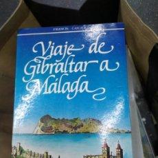 Libros: VIAJE DE GIBRALTAR A MALAGA FRANCISC CARTER. Lote 278422678
