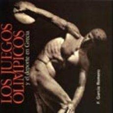 Libros: LOS JUEGOS OLÍMPICOS Y EL DEPORTE EN GRECIA - GARCÍA ROMERO, FERNANDO. Lote 278424848