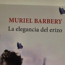 Libros: LA ELEGANCIA DEL ERIZO DE MURIEL BARBERY. Lote 278432378