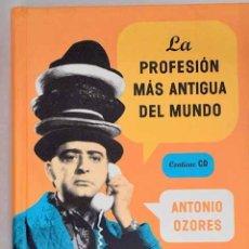 Libros: LA PROFESIÓN MÁS ANTIGUA DEL MUNDO.- OZORES, ANTONIO. Lote 278440718