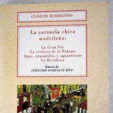 Libros: LA ZARZUELA CHICA MADRILEÑA. Lote 278545183