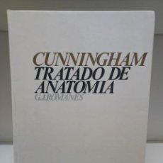 Libri di seconda mano: CUNNINGHAM,TRATADO DE ANATOMÍA - ROMANES,G,J. Lote 77699163