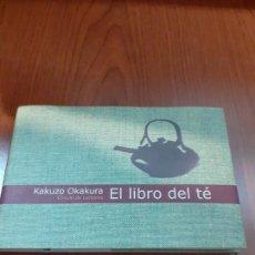 Libros: EL LIBRO DEL TE - KAKUZO OKAKURA. Lote 278689193