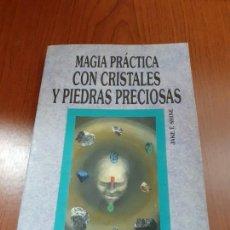 Libros: MAGIA PRACTICA CON CRISTALES Y PIEDRAS PRECIOSAS - JAKE T. SHINE. Lote 278689218