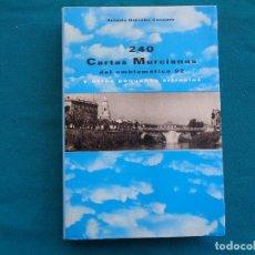 Libros: 240 CARTAS MURCIANAS DEL EMBLEMÁTICO 92, ANTONIO GONZALEZ CONEJERO. 1993. Lote 279340373