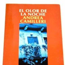 Livros em segunda mão: EL OLOR DE LA NOCHE.- CAMILLERI, ANDREA. Lote 279342553