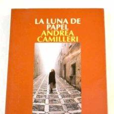 Livros em segunda mão: LA LUNA DE PAPEL.- CAMILLERI, ANDREA. Lote 279342578