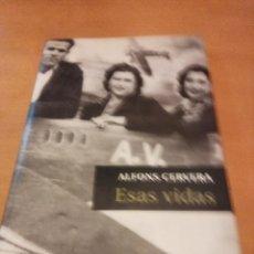 Libros: ESAS VIDAS. Lote 279477543