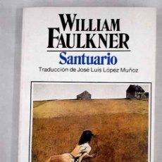 Libros: SANTUARIO.- FAULKNER, WILLIAM. Lote 279494253