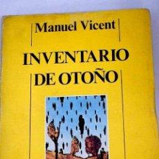 Libros: INVENTARIO DE OTOÑO.- VICENT, MANUEL. Lote 279494268