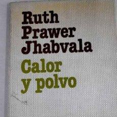 Libros: CALOR Y POLVO.- JHABVALA, RUTH PRAWER. Lote 279494278