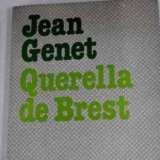 Libros: QUERELLA DE BREST.- GENET, JEAN. Lote 279494283