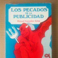 Libros: LOS PECADOS DE LA PUBLICIDAD, POR MANUEL GONZÁLEZ SALAS (1979). PRÓLOGO DE IÑAKI GABILONDO.. Lote 279514168
