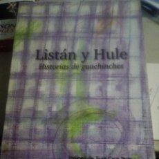 Libros: LIBRO LISTAN Y HULE. HISTORIAS DE GUACHINCHES. JUAN CRUZ RUIZ. Lote 280119223