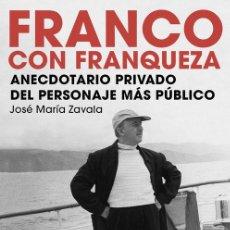 Livros em segunda mão: FRANCO CON FRANQUEZA - ZAVALA,JOSE MARIA. Lote 281152018