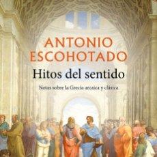 Libros: HITOS DEL SENTIDO - ANTONIO ESCOHOTADO. Lote 281444498