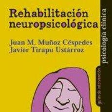 Livros em segunda mão: REHABILITACION NEUROPSICOLOGICA - MUÑOZ CESPEDES, JUAN MANUEL : TIRAPU UST. Lote 281504163