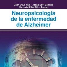 Livros em segunda mão: NEUROPSICOLOGIA DE LA ENFERMEDAD DE ALZHEIMER - DEUS YELA, JOAN/DEVI BASTIDA, JOSEP/SAIN. Lote 281637103
