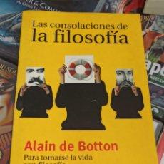 Livros em segunda mão: LAS CONSOLACIONES DE LA FILOSOFÍA - ALAIN DE BOTTON - TAURUS - 2000 (A31). Lote 281850763
