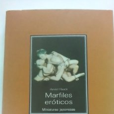 Libros: MARFILES ERÓTICOS. HARALD HAACK. MINIATURAS JAPONESAS. SALVAT EDITORES. 1991. Lote 282497058