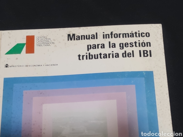 Libros: Manual informatico para la gestion tributaria del ibi. Año 1989. - Foto 3 - 147246236