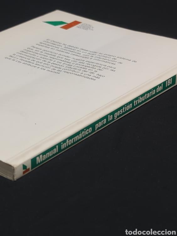 Libros: Manual informatico para la gestion tributaria del ibi. Año 1989. - Foto 8 - 147246236
