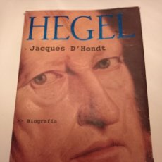 Libros: HEGEL. JACQUES D`HONDT. TUSQUETS. TIEMPO DE MEMORIA. PRIMERA EDICIÓN. 2002. Lote 284187418