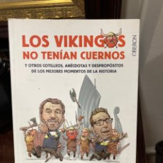 Libros: LIBRO LOS VIKINGOS NO TENÍAN CUERNOS. Lote 284228353