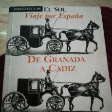 Libros: VIAJE POR ESPAÑA. DE GRANADA A CÁDIZ. CHRISTIAN ANDERSEN. Lote 285120088