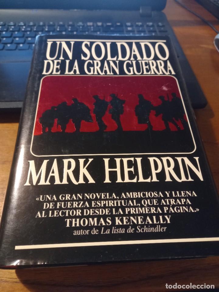 UN SOLDADO EN LA GRAN GUERRA - MARK HELPRIN (Libros Nuevos - Literatura - Narrativa - Aventuras)