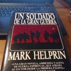Libros: UN SOLDADO EN LA GRAN GUERRA - MARK HELPRIN. Lote 285634828