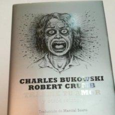 Livres: CHARLES BUKOWSKI Y ROBERT CRUMB TRÁEME TU AMOR Y OTROS RELATOS SA5478. Lote 286005763