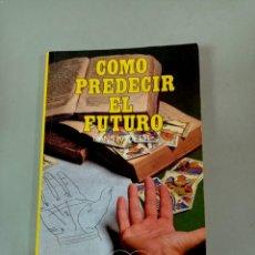 Livros em segunda mão: X COMO PREDECIR EL FUTURO, DE HANS KROFER (DM). Lote 286311138