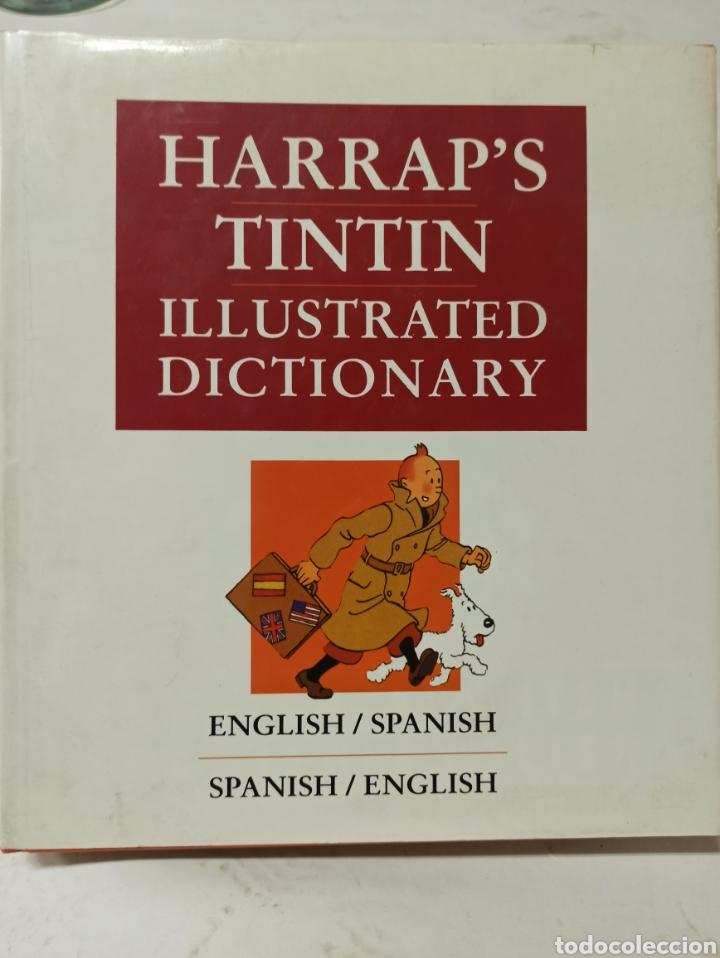 HARRAP'S TINTIN ILLUSTRATED DICTIONARY: ENGLISH/SPANISH SPANISH/ENGLISH. (Libros sin clasificar)