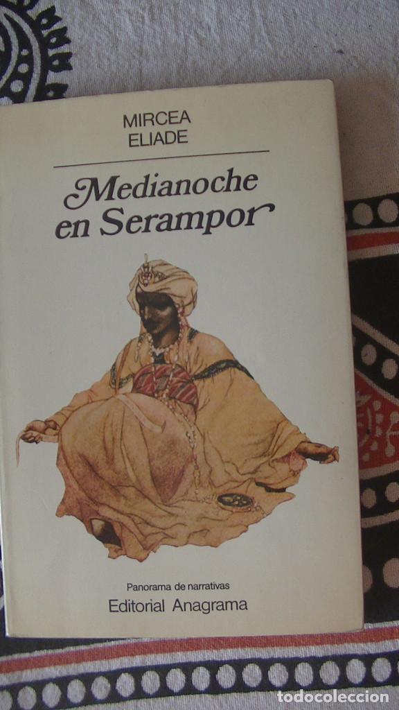 MEDIANOCHE EN SERAMPOR SEGUIDO DE EL SECRETO DEL DOCTOR HONIGBERGER ELIADE, MIRCEA. ANAGRAMA, 1983 (Libros Nuevos - Literatura - Narrativa - Aventuras)