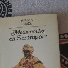 Libros: MEDIANOCHE EN SERAMPOR SEGUIDO DE EL SECRETO DEL DOCTOR HONIGBERGER ELIADE, MIRCEA. ANAGRAMA, 1983. Lote 286887773