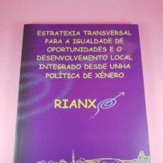 Libros: LIBRO-RIANXO-ESTRATEXIA TRANSVERSAL-COLECCIONISTAS-EXCELENTE. Lote 287103528