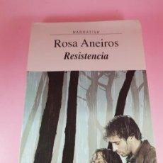 Libros: LIBRO-RESISTENCIA-ROSA ANEIROS-XERAIS-NARRATIVA-4ªEDICIÓN 2005-BUEN ESTADO-COLECCIONISTAS. Lote 287169908