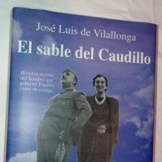 Libros: EL SABLE DEL CAUDILLO - 1997. Lote 287265198
