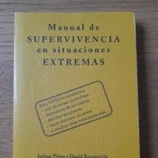 Libros: MANUAL DE SUPERVIVENCIA EN SITUACIONES EXTREMAS, JOSHUA PIVEN, ED. SALAMANDRA, 2001 RARO. Lote 287495558