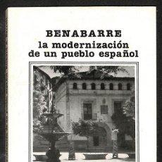 Libros: LA MODERNIZACIÓN DE UN PUEBLO ESPAÑOL - BENABARRE. Lote 287651963