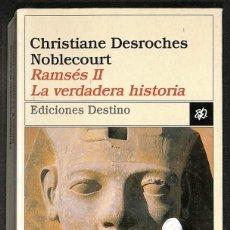 Libros: RAMSÉS II: LA VERDADERA HISTORIA - CHRISTIANE DESROCHES NOBLECOURT. Lote 287656458