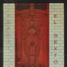 Libros: EL SEXTO, NO... - BERNAT CAPÓ. Lote 287668353