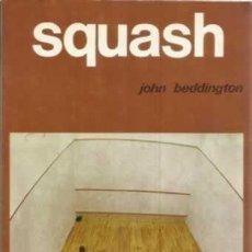 Libros: SQUASH - JOHN BEDDINGTON. Lote 287675193