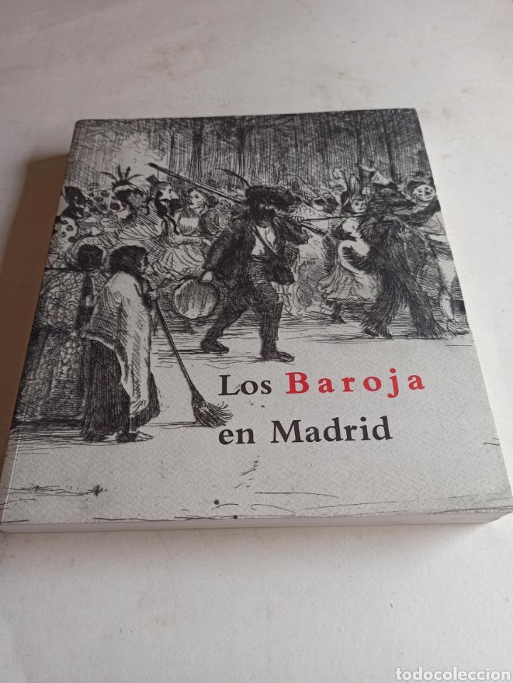 LOS BAROJA EN MADRID CATÁLOGO EXPOSICIÓN MUSEO MUNICIPAL 1997 (Libros sin clasificar)